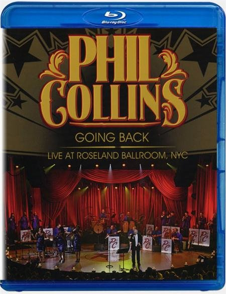 Phil Collins Going Back Live at Roseland Ballroom (Blu-ray)* на Blu-ray