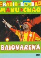 Manu Chao Baionarena Live Radio Bemba