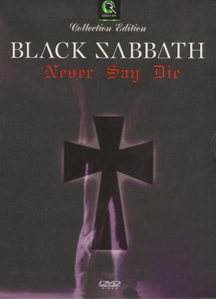 BLACK SABBATH Never Say Die: Live in 1978 на DVD