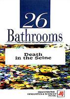 26 ванных комнат, Смерть в Сене