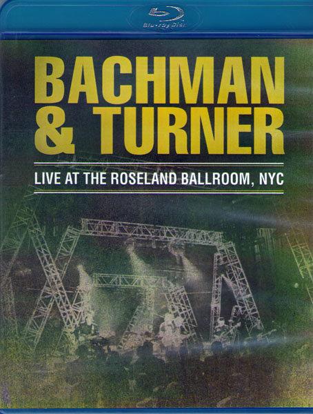 Bachman Turner Live at the Roseland Ballroom NYC (Blu-ray)* на Blu-ray