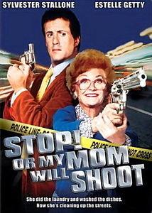 Стой! Или моя мама будет стрелять на DVD