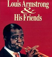 Louis Armstrong and friends (Без полиграфии!)