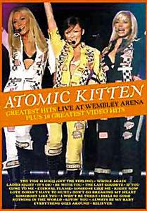 Atomic Kitten Live at Wembley Arena на DVD