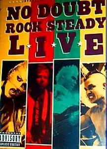 No Doubt - Rock Steady Live (2003) на DVD